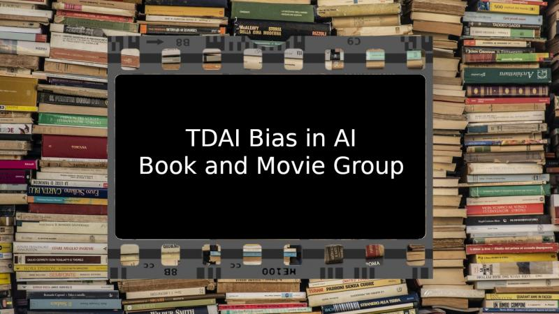 banner image - bias in ai book and movie group